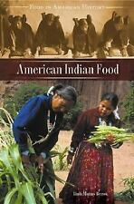 American Indian Food (Food in American History), Berzok, Linda Murray, Good Cond