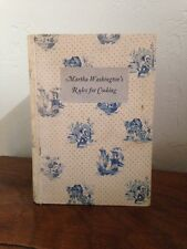 Martha Washington's Rules For Cooking Bicentennial Edition 1932 Cookbook EUC!