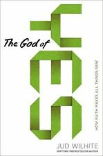 The God of Yes: How Faith Makes All Things New