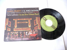 "CARLO LOFFRED&NEW ORLEANS BAND""CIAO RUDY-disco 45 giri ARC It 1967"" MUSICAL"