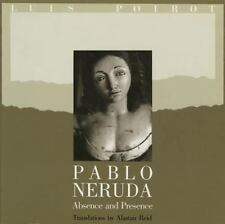 Pablo Neruda: Absence and Presence