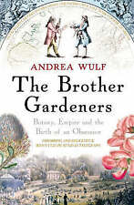 The Brother Gardeners, Andrea Wulf