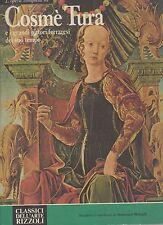 classici dell arte rizzoli- l opera completa di cosme' tura'