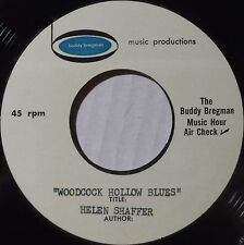 HELEN SHAFFER: WOODCOCK HOLLOW BLUES / ROCKABILLY 45 bregman HEAR obscure ♫