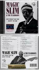 "MAGIC SLIM & THE TEARDROPS ""See What You're Doin' To Me"" (CD) 2008 NEUF"