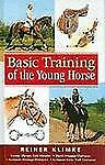 Basic Training of the Young Horse, Klimke, Reiner, Good Book