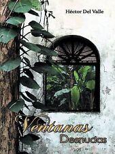 Ventanas Desnudas by Héctor del Valle (2014, Hardcover)