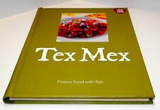 Books, Tex Mex Fusion Food with Flair, Cookbook recipes, HC New