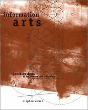 Information Arts: Intersections of Art, Science, and Technology Leonardo Book S