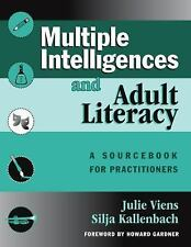 Multiple Intelligences and Adult Literacy: A Sourcebook for Practition-ExLibrary