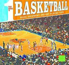 First Sports Source: First Source to Basketball : Rules, Equipment, and Key...