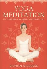 Yoga Meditation: The Supreme Guide to Self-Realization, Sturgess, Stephen, Good