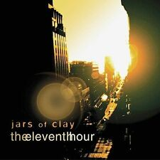 The Eleventh Hour by Jars of Clay (CD, Mar-2002, Essential Records (UK))