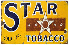 Reproduction  Star Tobacco Smoke Sign