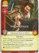 A Game of Thrones 2.0 LCG - #009 Shagga son of Dolf-Lions of Castel Granito