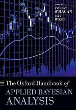 The Oxford Handbook of Applied Bayesian Analysis by Oxford University Press...