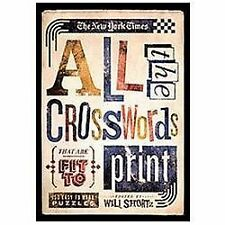 The New York Times All the Crosswords That Are Fit to Print: 150 Easy to Hard P