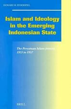 Islam and Ideology in the Emerging Indonesian State: The Persatuan Islam (Persis