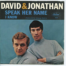 DAVID & JONATHAN 'Speak Her Name / I Know'  45 RPM PICTURE SLEEVE (POP)