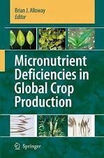Micronutrient Deficiencies in Global Crop Production,