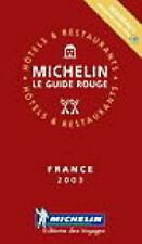 Michelin guide rouge 2003: france (michelin rouge hotel & restaurant guides), michel