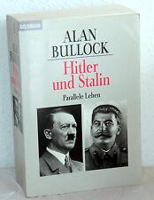 Alan Bullock - HITLER UND STALIN - Parallele Leben