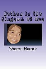 Nathan in the Kingdom of God by Sharon Harper (2015, Paperback)