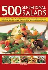500 Sensational Salads: Recipes for every kind of salad from delicious appetizer
