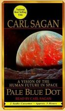 Pale Blue Dot : A Vision of the Human Future in Space by Carl Sagan (2000,...