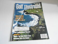 AUG 1989 GOLF ILLUSTRATED - vintage magazine - WATER HOLES 18 BEST