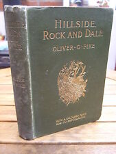 1902 - Hillside, Rock and Dale - Bird Life with Pen & Camera by Oliver G Pike