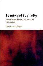 Beauty and Sublimity : A Cognitive Aesthetics of Literature and the Arts by...