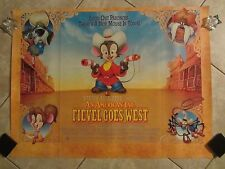 FIEVEL GOES WEST movie poster AN AMERICAN TAIL poster - UK quad (B)