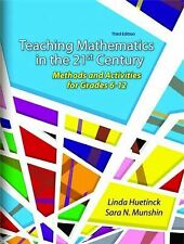 Teaching Mathematics for the 21st Century : Methods and Activities for Grades...