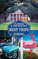 Travel Guide: Florida and the South's Best Trips by Adam Skolnick, Amy C....