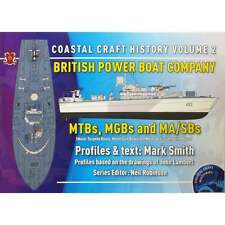 PBOATS-2 British Power Boat Company MTBs, MGBs and MA/SBS: Coastal Craft Vol 2