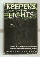 KEEPERS OF THE LIGHTS 1955 ADAMSON 1st EDITION W/DJ * ILLUSTRATED * LIGHTHOUSES