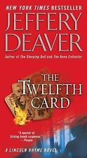 The Twelfth Card by Jeffery Deaver (2006, Paperback)