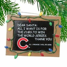 "CHICAGO CUBS ""All I Want is a World Series Winner"" Chalkboard Christmas Ornament"