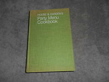 HOUSE & GARDENS PARTY MENU COOKBOOK  1973