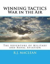 WINNING TACTICS ~ War in the Air : The Adventure of Military and Naval...