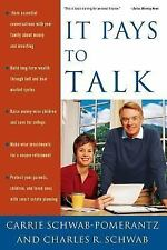 NEW -Charles Schwab It Pays to Talk: How to Have Essential Conversations