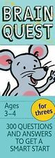 Brain Quest for Threes, revised 4th Edition : 300 Questions and Answers to...