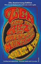 Zen and the Art of Motorcycle Maintenance: 25th Anniversary Edition: 25th...