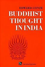 Buddhist Thought in India : Three Phases of Buddhist Philosophy by Edward...