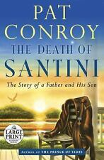 The Death of Santini: The Story of a Father and His Son (Random House -ExLibrary