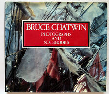 BRUCE CHATWIN / PHOTOGRAPHS AND NOTEBOOKS / 1st EDITION / JONATHAN CAPE / 1993