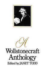 A Wollstonecraft Anthology by Janet Todd (Paperback, 1990)