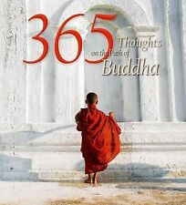 365 Thoughts on the Path of Buddha (2015, Hardcover)