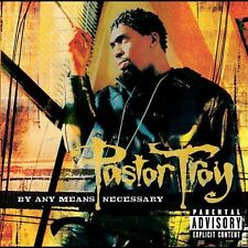 By Any Means Necessary [PA] by Pastor Troy (CD, Mar-2004, Universal Distribution